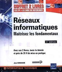 Réseaux Informatiques - Coffret de 2 livres - Maîtrisez les fondamentaux [4ième édition]