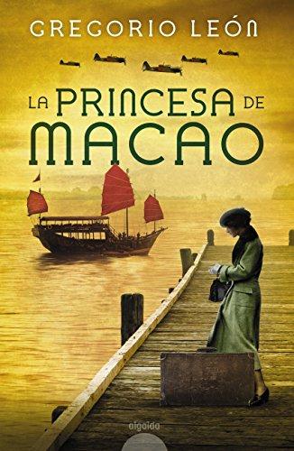 La princesa de Macao (Algaida Literaria - Algaida Narrativa ...