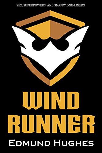 Wind Runner (Vanderbrook Champions Book 1) (English (Sexy Superhero Girls)