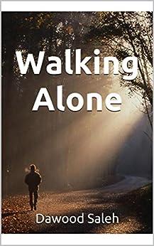 Walking Alone por Dawood Saleh