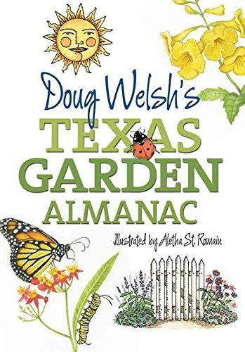 [(Doug Welsh's Texas Garden Almanac)] [By (author) Douglas F. Welsh ] published on (December, 2011)