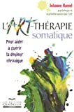 ART-THERAPIE SOMATIQUE