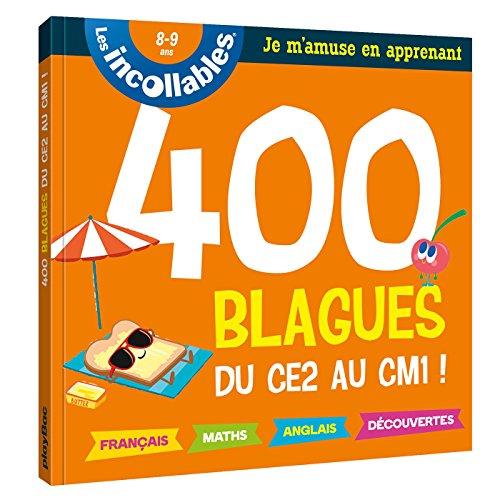 Incollables - Blagues pour réviser du CE2 au CM1 - Cahier de vacances par Collectif
