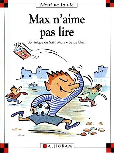 Max n'aime pas lire