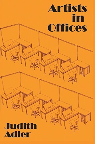 Artists in Offices: An Ethnography of an Academic Art Scene by Judith E. Adler (2003-04-18)