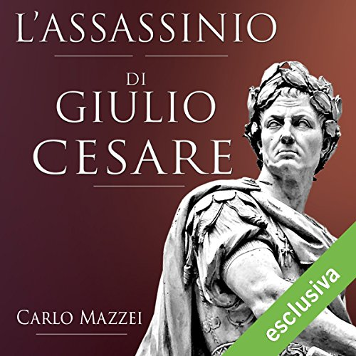 L'assassinio di Giulio Cesare  Audiolibri