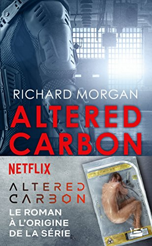 Carbone modifié: Altered Carbon, T1 (French Edition)