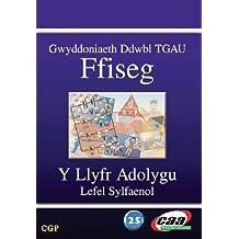 Gwyddoniaeth Ddwbl TGAU Ffiseg: Y Llyfr Adolygu - Lefel Sylfaenol