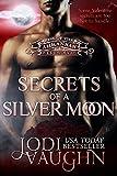 SECRETS OF A SILVER MOON: RISE OF THE ARKANSAS WEREWOLVES