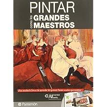 Pintar Como Los Grandes Maestros (Grandes Obras)