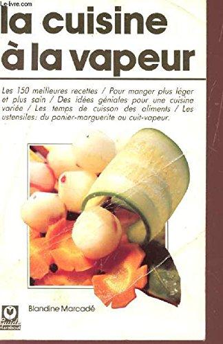 La Cuisine à la vapeur (Guides Marabout)