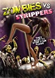 Zombies Vs. Strippers [UK Import]