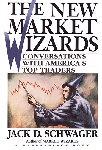 The New Market Wizards: Conversations with America′s Top Traders