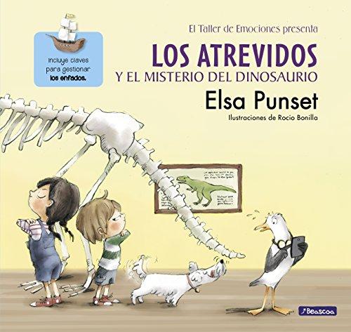 Los Atrevidos y el misterio del dinosaurio (El taller de emociones) por Elsa Punset