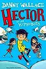 Hector et les Hypnobots par Wallace