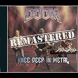 Doom: Knee Deep in Metal (Remastered)