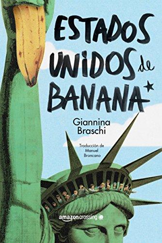 Estados Unidos de Banana por Giannina Braschi