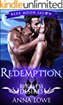 Redemption: Reckless Desires (Blue Mo...
