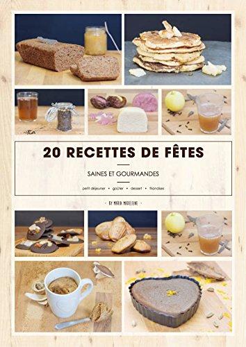 20 recettes de Fêtes saines et gourmandes