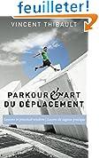 Parkour & Art du déplacement