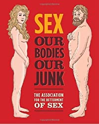 Sex: Our Bodies, Our Junk by Scott Jacobson (2010-08-24)