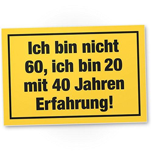 cht 60 Jahre, Kunststoff Schild - Geschenk 60. Geburtstag, Geschenkidee Geburtstagsgeschenk Sechzigsten, Geburtstagsdeko/Partydeko / Party Zubehör/Geburtstagskarte ()