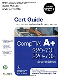 CompTIA A+ Cert Guide (220-701 and 220-702) (2nd Edition) by Mark Edward Soper (2011-03-04)