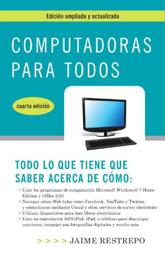 Computadoras para todos, cuarta edicion eBook: Restrepo, Jaime ...