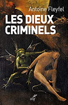 Les dieux criminels (ESSAIS)
