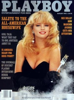 PLAYBOY EDITION US du 01/08/1992 - SALUTE TO THE ALL-AMERICAN HOUSEWIFE - IS AMERICA READY FOR ROSS PEROT - DEREK HUMPHRY - SEX SELLS / HOW MADISON AVENUE GETS OUR ATTENTION