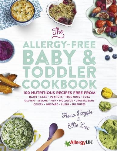 the-allergy-free-baby-toddler-cookbook-100-delicious-recipes-free-from-dairy-eggs-peanuts-tree-nuts-