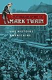 L'Autobiographie de Mark Twain Vol 1 - Une histoire Américaine (01)