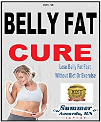 Flat Belly Diet: The Belly Fat Cure: (Simple & Delicious Flat Belly Diet Recipes For Fast Weight Loss) (English Edition)