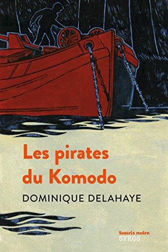 Les pirates du Komodo par Dominique Delahaye