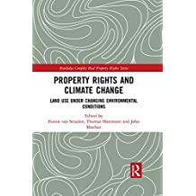 Property Rights and Climate Change: Land use under changing environmental conditions