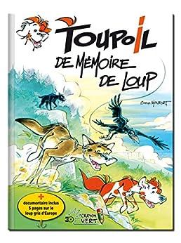 Toupoil — De Mémoire de Loup par [Monfort, Serge]