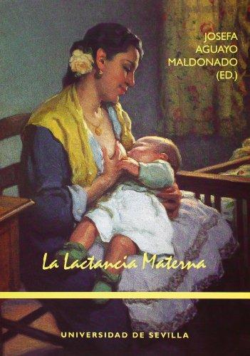 La lactancia materna (Manuales Universitarios) por Josefa Aguayo Maldonado