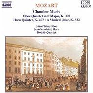 Mozart: Oboe Quartet, K. 370 / Horn Quintet, K. 407 / A Musical Joke, K. 522