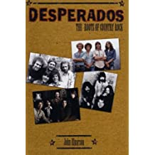 Desperados: The Roots of Country Rock
