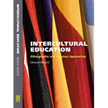 [Intercultural Education: Ethnographic and Religious Approaches] (By: Eleanor Nesbitt) [published: July, 2004]