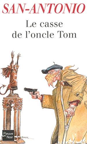 Le casse de l'oncle Tom par SAN-ANTONIO
