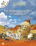 Les P'tites Poules : Pas de poules mouillées au poulailler !