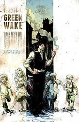 Green Wake Issue 8 December 2011 (refBIB000x38) by Kurtis Wiebe