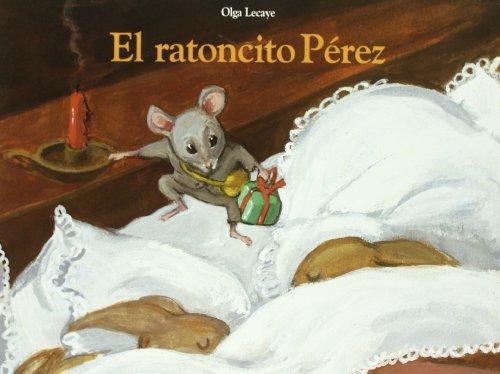 El Ratoncito Perez por Olga Lecaye