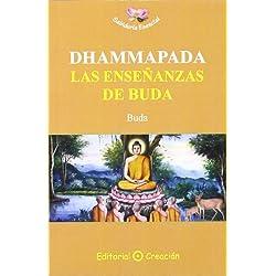 Dhammapada: las enseñanzas de Buda (Sabiduría Esencial)