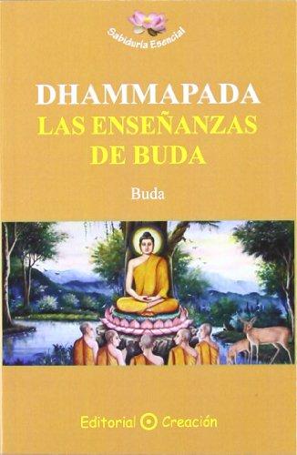 Dhammapada: las enseñanzas de Buda (Sabiduría Esencial) por Buda