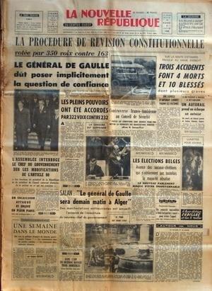 NOUVELLE REPUBLIQUE (LA) [No 4170] du 03/06/1958 - LA PROCEDURE DE REVISION CONSTITIONNELLE VOTEE - DE GAULLE DUT POSER IMPLICITEMENT LA QUESTION DE CONFIANCE - CONTROVERSE FRANCO-TUNISIENNES AU CONSEIL DE SECURITE - LES ELECTIONS BELGES - SALAN / DE GAULLE SERA DEMAIN A ALGER