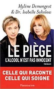 """Afficher """"Le piège"""""""