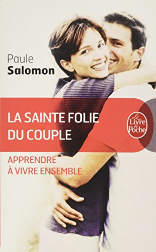 La Sainte Folie du couple par Paule Salomon