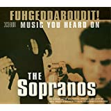 Fuhgeddaboudit! Music from The Sopranos (Dieser Titel enthält Re-Recordings)